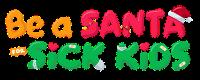 Be a Santa for Sick Kids